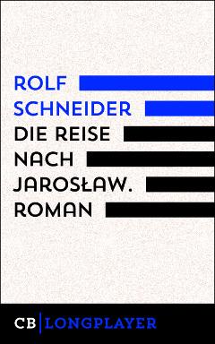 rolf-schneider-reise-nach-jaroslaw240