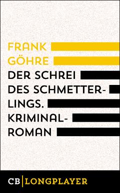 frank-goehre_der-schrei-des-schmetterlings240