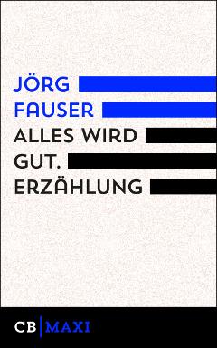 joerg-fauser-alles-wird-gut240